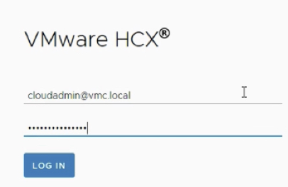 Log in to HCX Cloud URL